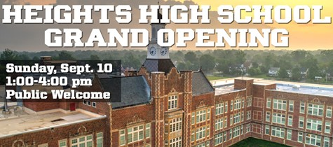 Heights High School Grand Opening - Sunday, Sept. 10