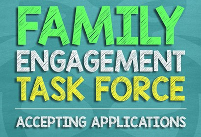 Family Engagement Task Force Accepting Applications